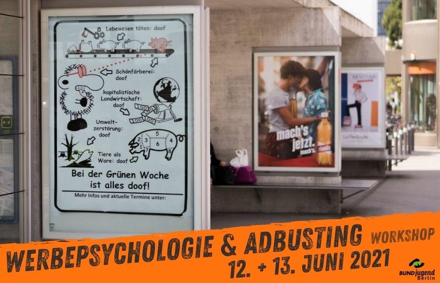 """Workshop zu """"Werbepsychologie & Adbusting"""" am 12. + 13.6.2021"""